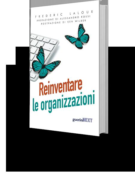 reinventare le organizzazioni